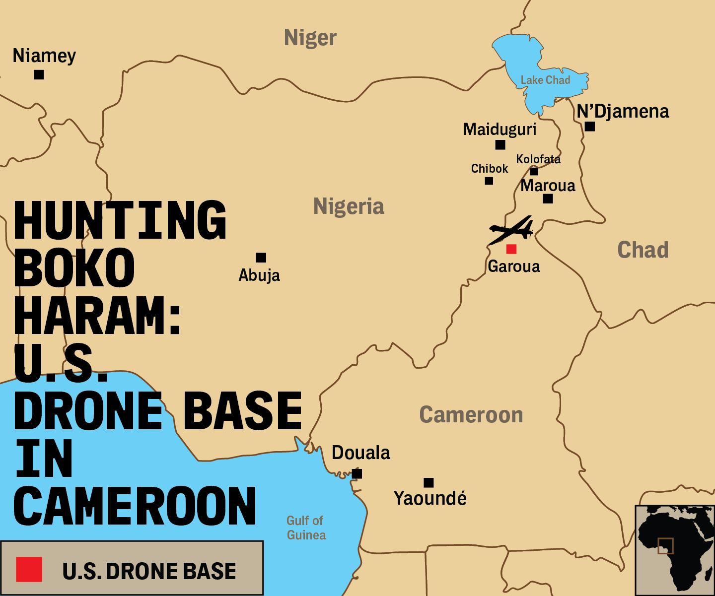 The Secret US Drone Base at Garoua in Matthew Aid